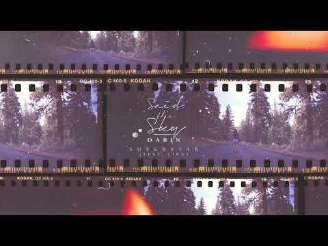 Said the Sky x Dabin - Superstar feat. Linn