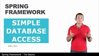 Простой доступ к БД - 13 - The Basics of Spring Framework