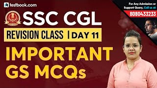 Expected GS Questions for SSC CGL 2018 | General Studies for SSC CGL | GS Revision Class Day 11