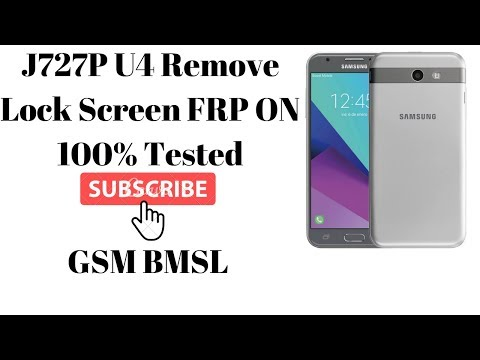 J727P U4 Remove Screen Lock FRP ON 100% tested free download