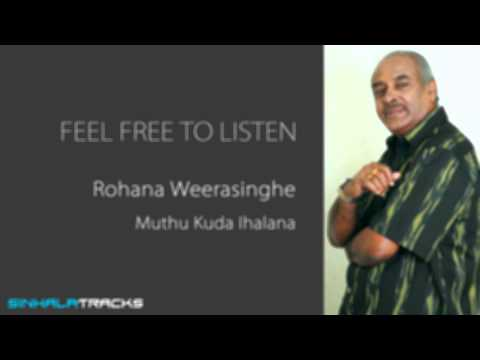 Muthu Kuda Ihalana (Old Version and Remake) - Rohana Weerasinghe