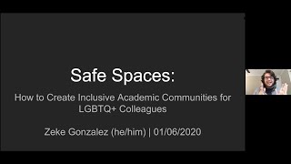 Safe Spaces: How to Create Inclusive Academic Communities for LGBTQ+ Colleagues by Zeke Gonzalez