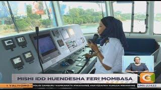 Panta hodari:  Mishi Idd huendesha feri Mombasa