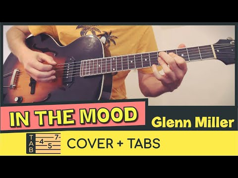 IN THE MOOD by Glenn Miller // Cover & Tabs