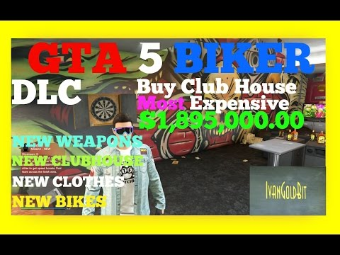 GTA 5 BIKER DLC How To Buy Club House,Most Expensive,New bikes,Best Club House