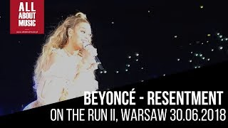 Beyoncé - Resentment [From very close] (On The Run II Warsaw 2018)
