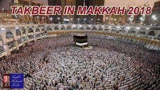 Begitu Indahnya Lantunan Takbir di Kumandangkan Di Tanah Suci Makkah 2018