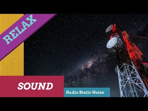 Relaxing sound Radio Static,Antenna Static,Electric Radio Wh