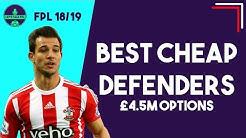 BEST CHEAP DEFENDERS (4.5m or below) in FPL | Fantasy Premier League 2018/19