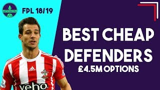 BEST CHEAP DEFENDERS (4.5m or below) in FPL   Fantasy Premier League 2018/19