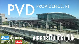Airport Quick Look | PVD / Providence, RI | T.F. Green Airport | May-2018 | New England / Boston