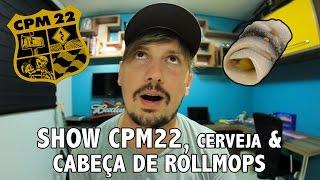 Show cpm22, Cerveja e cabeça de rollmops - Dia a dia do videomaker em Jaraguá do sul