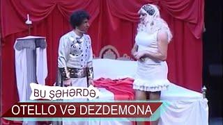 Otello və Dezdemona - Xına Yaxtı (Bir parça, 2011)