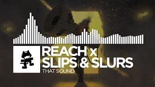 Reach x Slippy - That Sound [Monstercat Release]