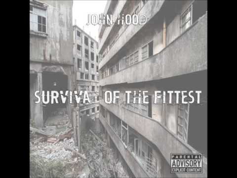 "John Hood -  ""Survival Of The Fittest"""