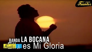 Ella Es Mi Gloria - Banda La Bocana / Discos Fuentes