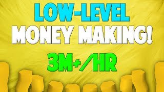 Runescape 2018 | Low-Level Money Making Guide