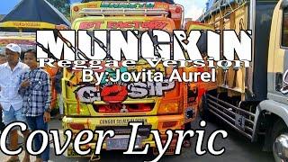 Mungkin reggae version by Jovita Aurel Cover lyric