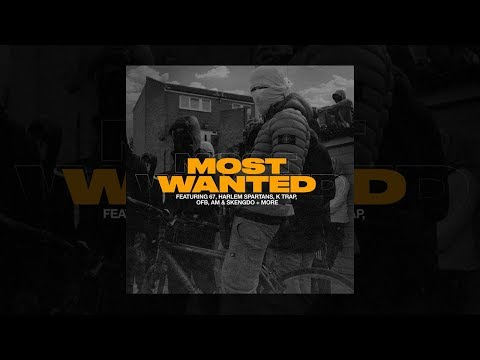 67, Harlem Spartans, K Trap, OFB, AM & Skengdo + More | MOST WANTED | Full Album