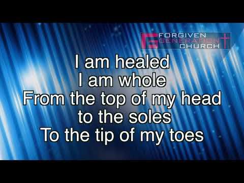 David Ingles - I am healed, I am whole (Lyrics Video) by Forgiven Generation Church