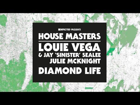 Louie Vega & Jay 'Sinister' Sealee starring Julie McKnight - Diamond Life (Daddy's Groove Mix)