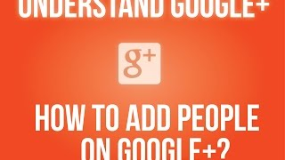 How to add people on Google+?
