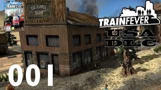 TRAIN FEVER ► #001 - USA DLC Stream 1/3 ► Let