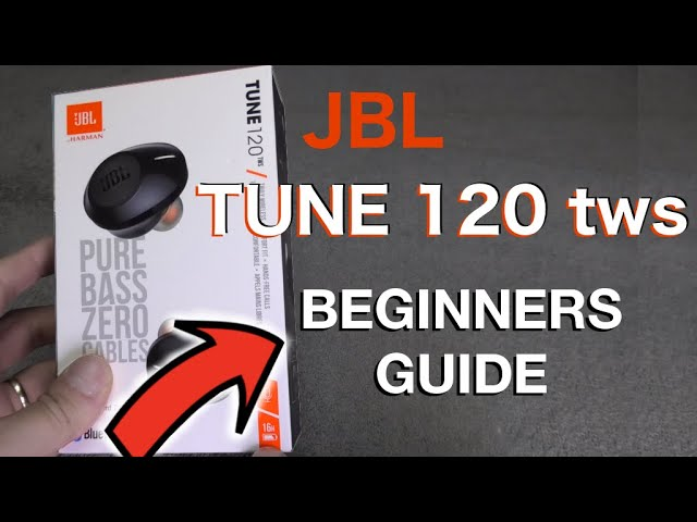 Jbl Tune120tws Beginners Guide How To Use And Troubleshooting Youtube