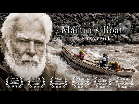 Martin's Boat - A Film By Pete McBride