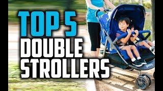 Best Double Strollers in 2018 - Which Is The Best Double Stroller?