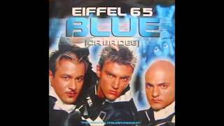 eiffel 65 blue da ba dee hq audio