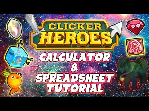 Clicker Heroes: Ancient Calculator & Outsider Spreadsheet Tutorial / Guide (PC)