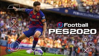 PES 2020 PPSSPP Camera PS4 Android Offline 600MB Best Graphics New Kits 2020 and Transfers Update
