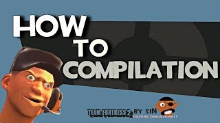 Repeat youtube video TF2: How to compilation