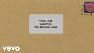 Broken Bells - Kids Clip #2 - Vaporize (Video)
