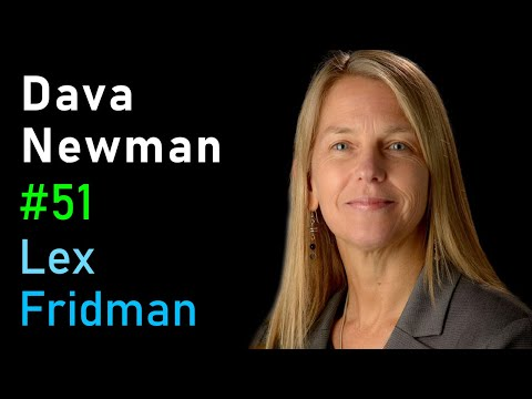 Dava Newman: Space Exploration, Space Suits, and Life on Mars | Artificial Intelligence (AI) Podcast