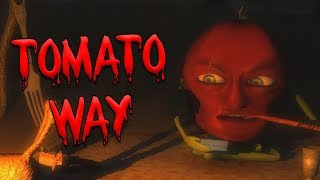 Tomato Way - A Psychological Horror