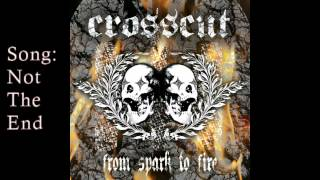 Crosscut -- From Spark to Fire [Full Album]