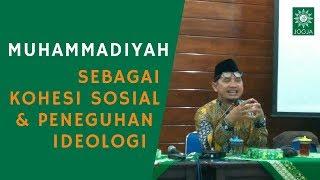 Kajian Kader : Muhammadiyah Sebagai Kohesi Sosial dan Penguatan Ideologi ~ Ahmad Norma Permata