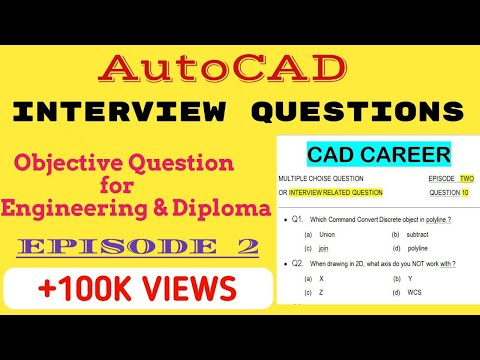 AutoCAD Interview Questions And Answers || Autocad 10 Objective Questions With Answer || Episode 2