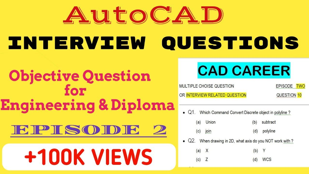 AutoCAD Interview Questions and Answers || Autocad 10 ...