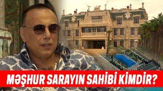 Mİlyonluq Sarayın Sahibi Novxanılı Bəxtiyar Dali