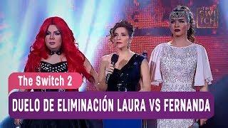 The Switch 2 - Duelo de eliminación Laura Bell vs Fernanda ...