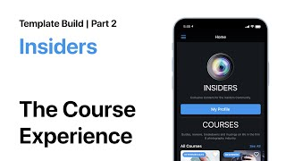 Insiders Rebuild Part 2   Creating the Course Experience