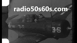 Douglas SBD Dauntless Home Movie 1943? Part 2 of 2