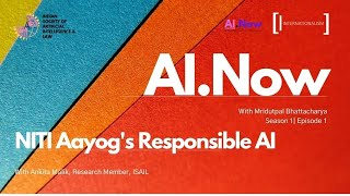 #AI.Now | Episode 1 | Season 1 | NITI Aayog's Responsible AI