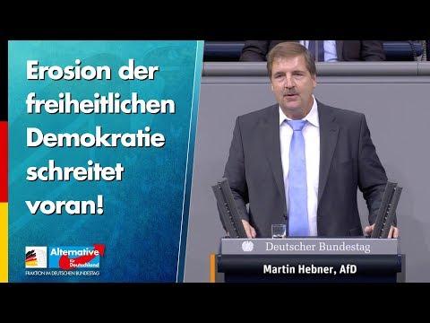 Erosion der freiheitlichen Demokratie schreitet voran! - Martin Hebner - AfD-Fraktion im Bundestag