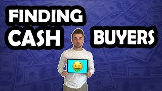 5 Ways to Find Cash Buyers | How To Build Your Cash Buyers List Quickly