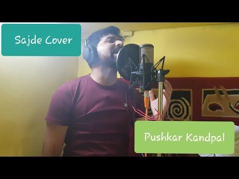 sajde-song-|-kill-dil-|-ranveer-singh-|-parineeti-chopra-|arijit-singh-|-cover-by-pushkar-kandpal