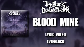 【Melodic Death Metal】The Black Dahlia Murder - Blood Mine (HD Lyric Video)